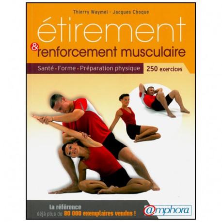 Etirement & renforcement musculaire - Waymel/Choque