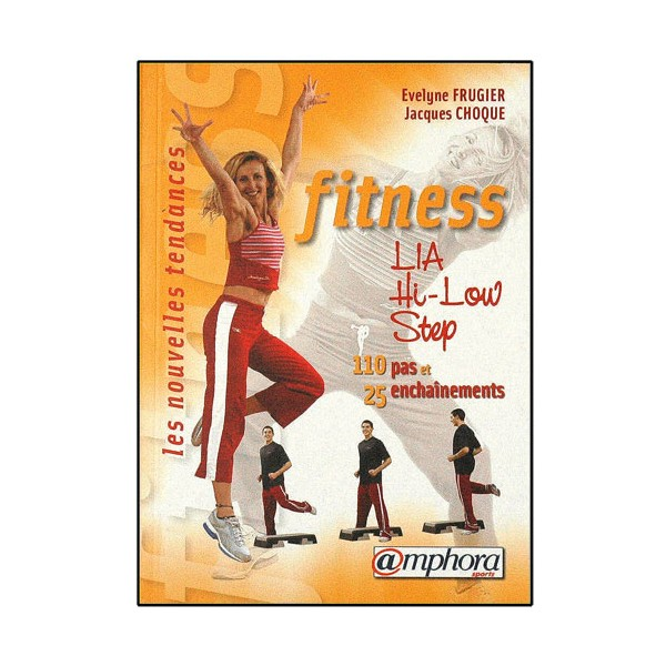 Fitness-Step, Lia Hi-Low step - Frugier/Choque