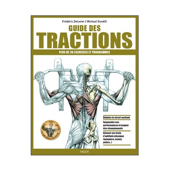 Guide des Tractions (+ de 30 ex et prog) - Delavier /Gundill