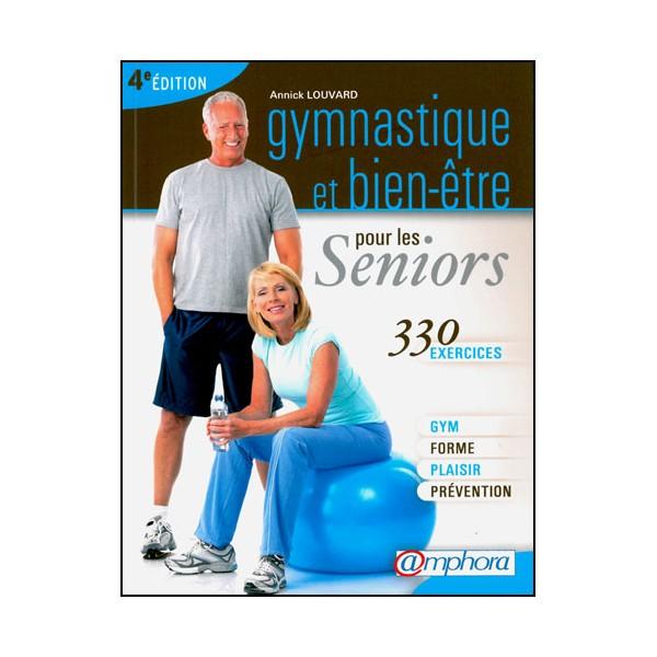 Gymnastique et bien-être pour les Seniors (330 ex) - Louvard