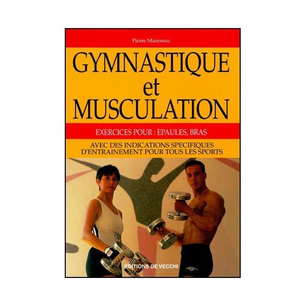 Gymnastique et musculation - Pierre Mazereau