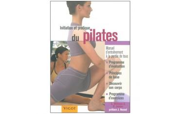 Initiation et pratique du Pilates - S. Williams & J. Hessel
