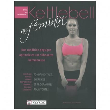 Kettlebell au féminin - Daniel Van Craenenbroeck
