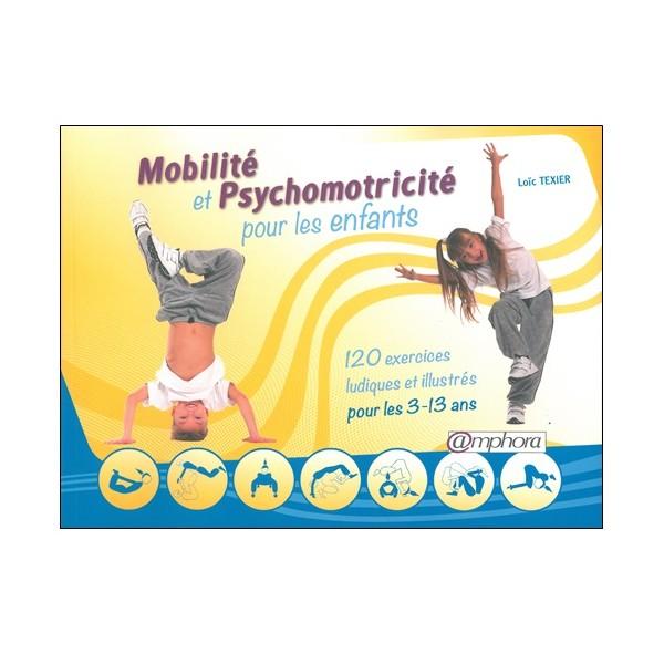 Mobilité et Psychomotricité pour les enfants - Loïc Texier