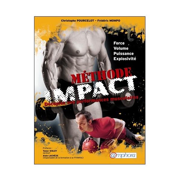 Méthode Impact Décuplez vos performances musculaires - Poucelot/Mompo