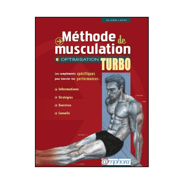 Méthode de musculation, optimisation turbo Vol.2 - Lafay