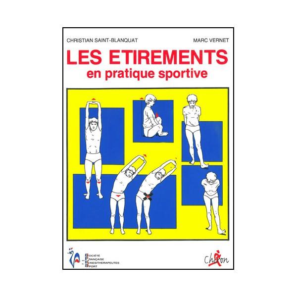 Les étirements en pratique sportive - Vernet & St-Blanquat
