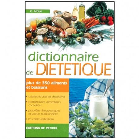 Dictionnaire de Diététique - G. Moioli