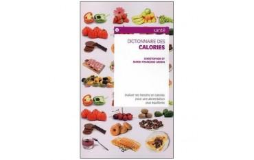 Dictionnaire des calories - Christopher & Marie-Françoise Arden
