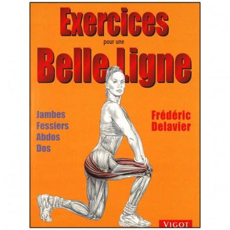 Exercices pour une belle ligne - Frédéric Delavier