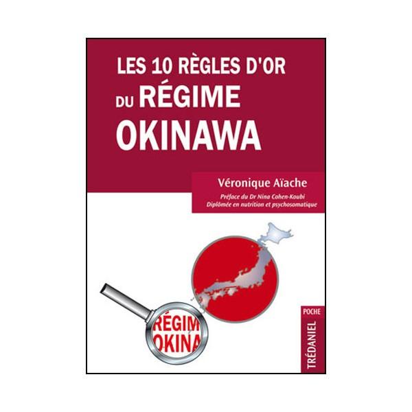 Les 10 règles d'or du Régime Okinawa - Aïache