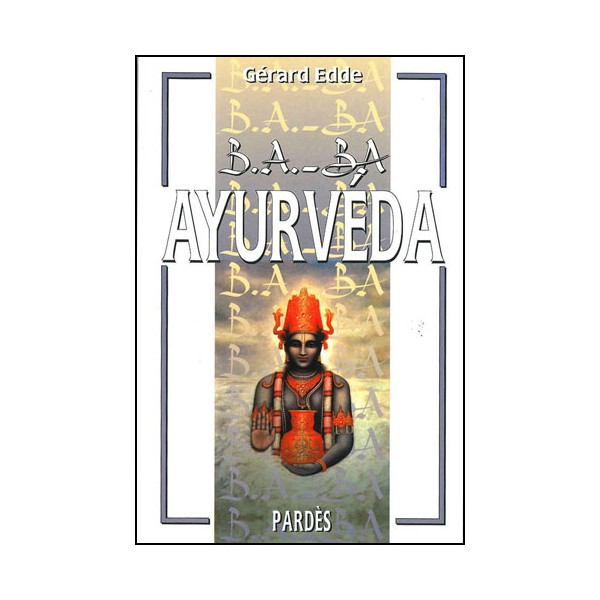 B.A-BA Ayurvéda - Gérard Edde