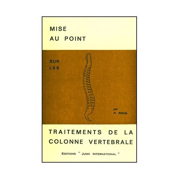 Mise au point sur les traitements de la colonne vertébrale