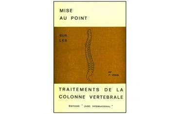 Mise au point sur les traitements de la colonne vertébrale - P. Rigal
