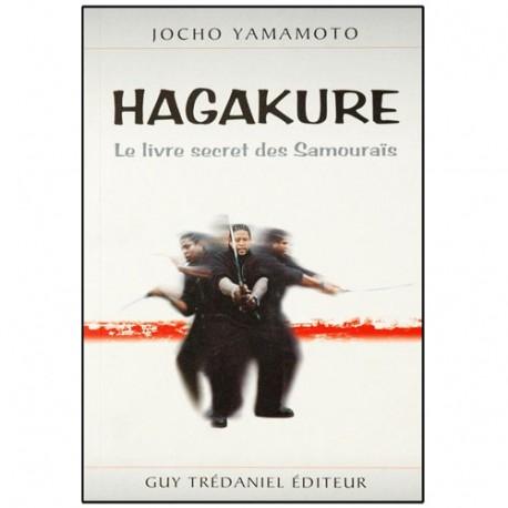 Hagakure, le livre secret des samouraïs - Jocho Yamamoto