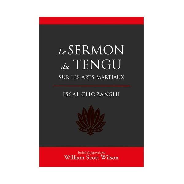 Le Sermon du Tengu sur les Arts Martiaux - I. Chozanshi & W.S. Wilson
