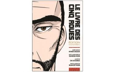 Le livre des cinq roues (Manga) - Sean Michael Wilson & Chie Kutsuwada