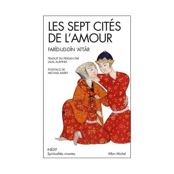 Les sept cités de l'amour - Farîd-Ud-Dîn Attâr