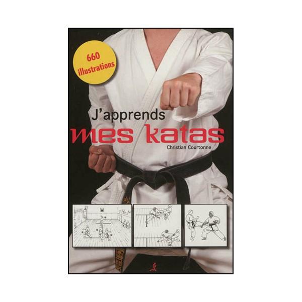J'apprends mes Katas - C. Courtonne (éd. 2013)