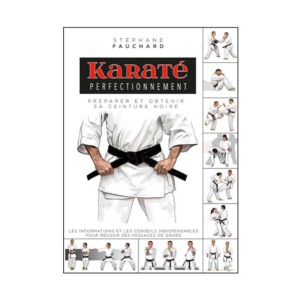 Karaté perfectionnement - Stéphane Fauchard