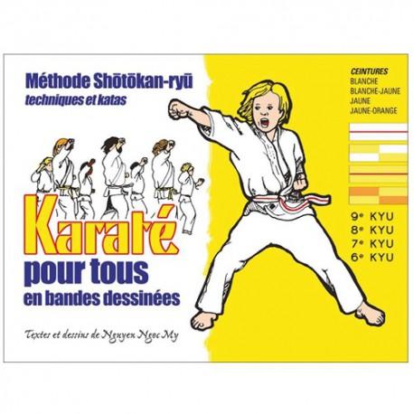 Karaté pour tous, Ceintures blanche à jaune/orange, tech. et katas