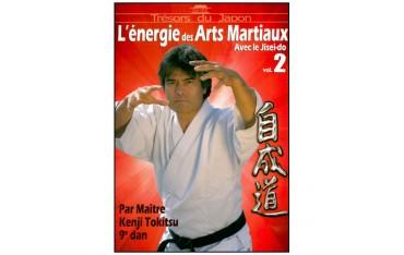 Jisei Do, l'énergie des Arts Martiaux Vol.2 - K. Tokitsu
