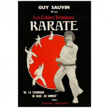 Karaté, les cahiers techniques - Guy Sauvin