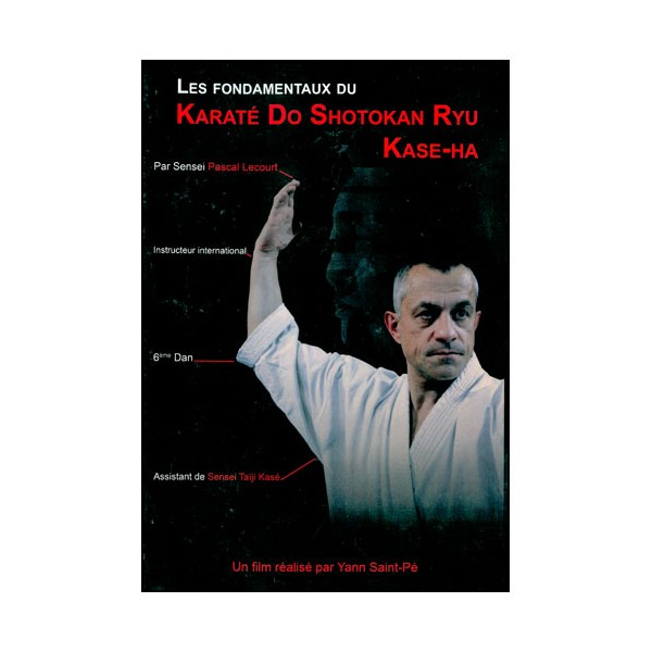 Karaté Do Shotokan Ryu  Kase-Ha - Pascal Lecourt