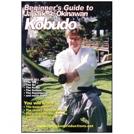 Beginners Guide to Japanese Okinawan Kobudo - J Wilson