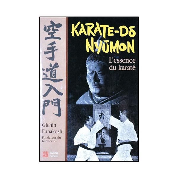 Karaté-Do Nyumon, l'essence du Karaté - Gichin Funakoshi