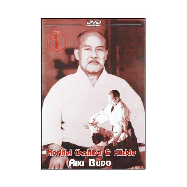 Aiki Budo Vol.1 - Morihei Ueshiba