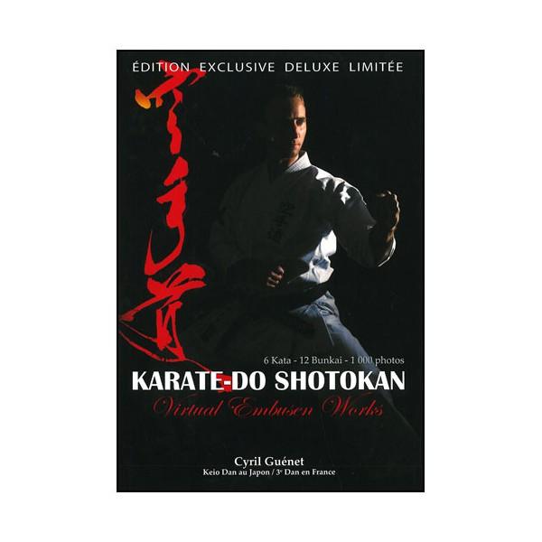 Karaté-Do Shotokan 6 Kata - 12 Bunkai - C Guénet (éd deluxe limitée)