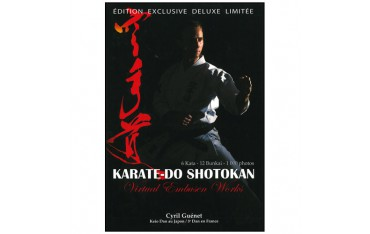 Karaté-Do Shotokan, 6 Kata & 12 Bunkai - Cyril Guénet (édition deluxe limitée)