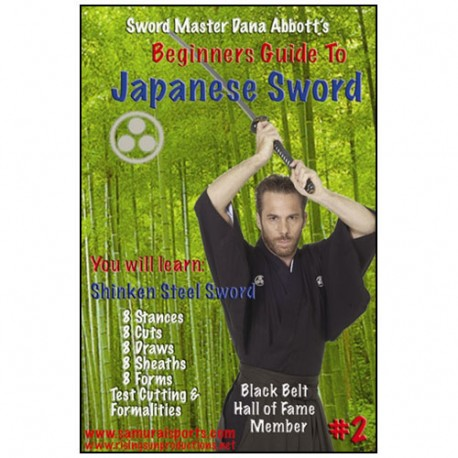 Beginners guide to Shinken Steel Sword Vol.2 - Dana Abbott