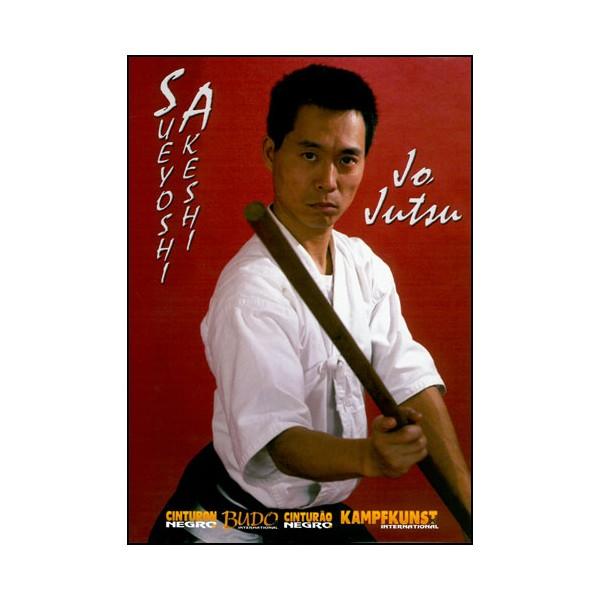Jo Jutsu - Sueyoshi Akeshi