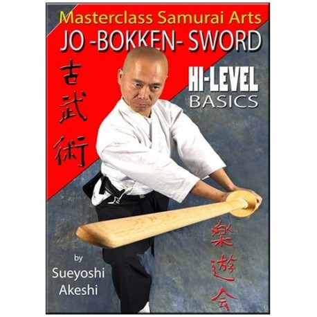 Jo-Bokken-Sword hi-level basics samurai arts - Sueyoshi Akeshi (angl)