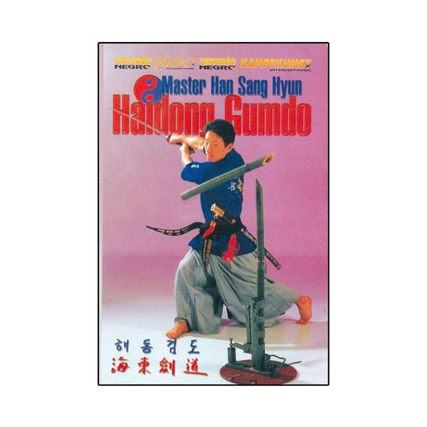 Haidong Gumdo, techn. de coupe au sabre coréen - Han Sang Hyun