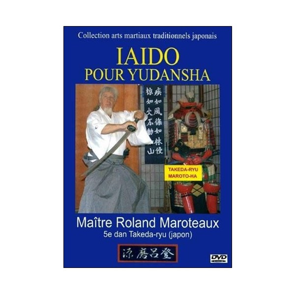 Iaido pour Yudansha - Roland Maroteaux