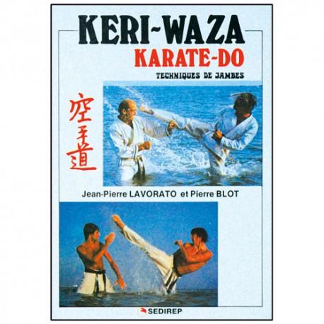 Keri-Waza Karate-Do (techniques de jambes) - JP Lavorato