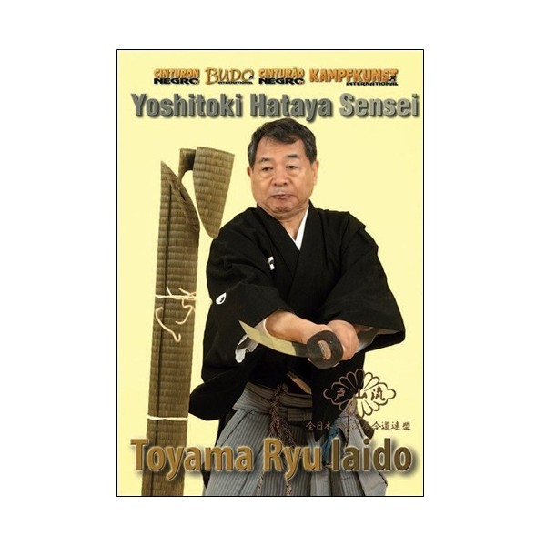 Toyama-Ryu Iaido - Yoshitoki Hataya