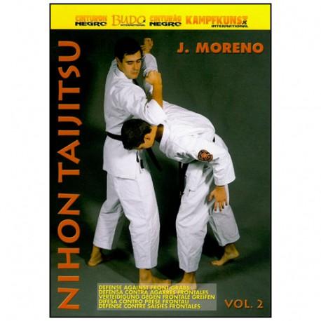 Nihon Taijitsu, défense contre saisies frontales Vol.2 - J. Moreno