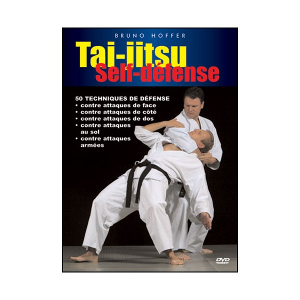 Tai-Jitsu Self-Défense - Bruno Hoffer