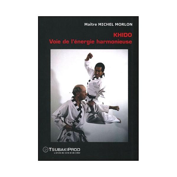 Khido, Voie de l'énergie harmonieuse - Morlon