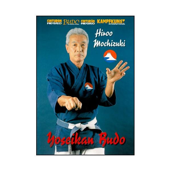 Yoseikan Budo - Hiroo Mochizuki