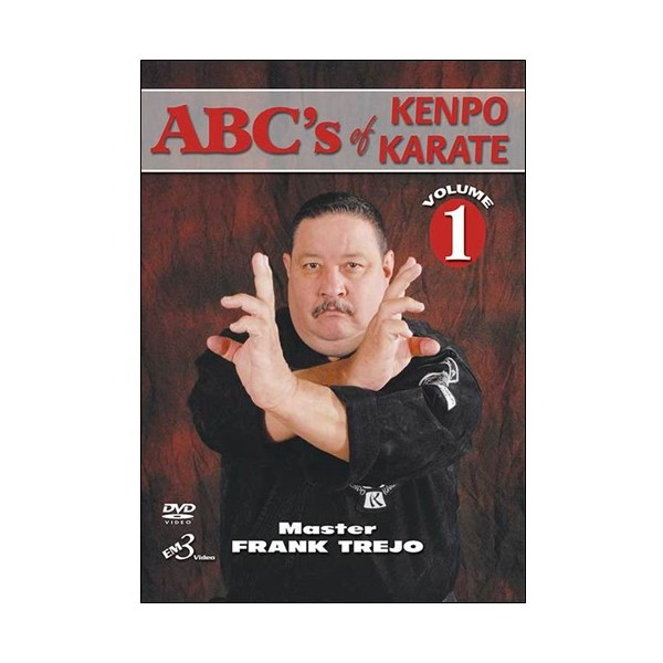 Abc's of kenpo karate vol 1 - Master Frank Trejo (anglais)