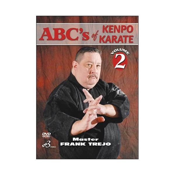 Abc's of kenpo karate vol 2 - Master Frank Trejo (anglais)