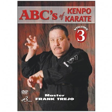 Abc's of kenpo karate vol 3 - Master Frank Trejo (anglais)