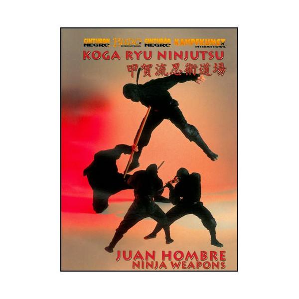 Koga Ryu Ninjutsu, Ninja weapons - Juan Hombre