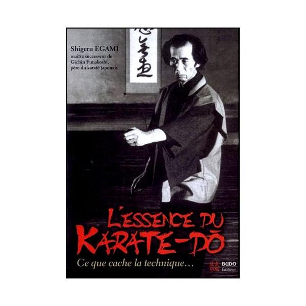 L'essence du Karaté-Do - Shigeru Egami