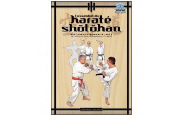L'essentiel du Karaté Shotokan, Kihon, Kata, Kumité - Stéphane Fauchard